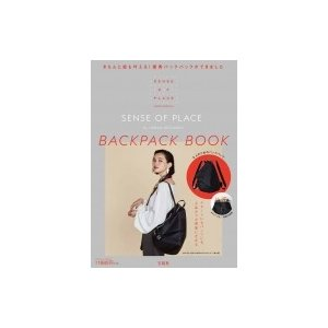 SENSE OF PLACE by URBAN RESEARCH BACKPACK BOOK / 書籍  〔ムック〕|hmv