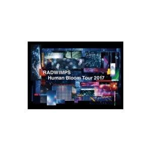 RADWIMPS ラッドウィンプス / RADWIMPS LIVE DVD 「Human Bloom Tour 2017」 【完全生産限定盤】(2DVD+2CD)  〔DVD〕|hmv