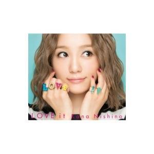 西野カナ / LOVE it 【初回生産限定盤】(CD+DVD+グッズ)  〔CD〕|hmv