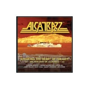 Alcatrazz アルカトラス / Breaking The Heart Of The City:  The Very Best Of Alcatrazz 1983-1986 輸入盤 〔CD〕|hmv