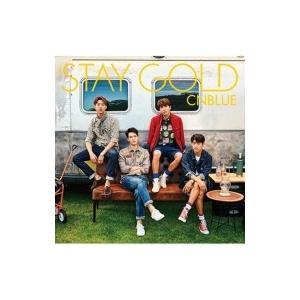 CNBLUE シーエヌブルー / STAY GOLD 【初回限定盤A】 (CD+DVD)  〔CD〕|hmv