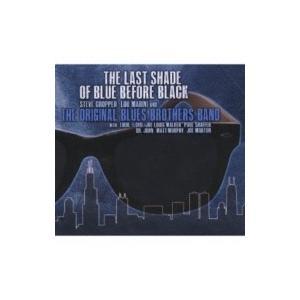 Original Blues Brothers Band / Last Shade Of Blue Before Black 輸入盤 〔CD〕|hmv