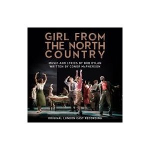 ミュージカル / Girl From The North Country (Original Lon...