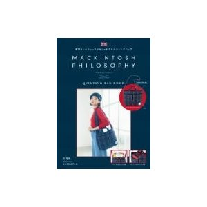 MACKINTOSH PHILOSOPHY QUILTING BAG BOOK / 書籍  〔ムック〕|hmv
