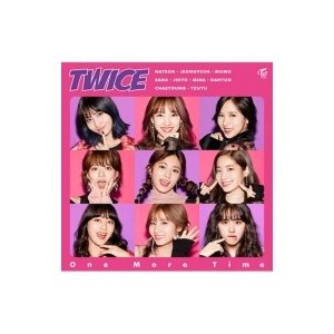 TWICE / One More Time 【通常盤】  〔CD Maxi〕|hmv