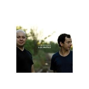 Los Nunez / 3fronteras 輸入盤 〔CD〕 hmv