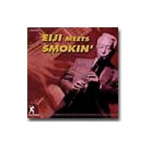 北村英治 / 宮之上貴昭 / Eiji Meets Smokin' 国内盤 〔CD〕