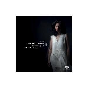 Chopin ショパン / Ghosts〜24の前奏曲、スケルツォ第2番、ワルツ集、他 ニーノ・グヴ...