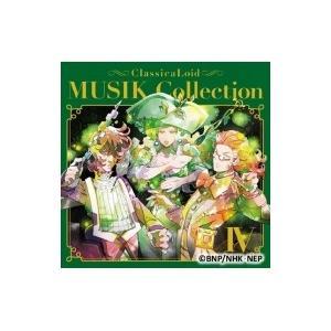 クラシカロイド / クラシカロイド MUSIK Collection Vol.4 国内盤 〔CD〕|hmv