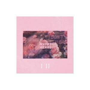 I'll (Korea) / MAYBE WE ARE  〔CD Maxi〕 hmv