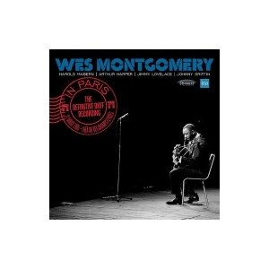 Wes Montgomery ウェスモンゴメリー / In Paris: The Definitive Ortf Recording (2CD) 輸入盤 〔CD〕