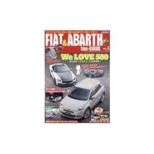 FIAT  &  ABARTH fan BOOK Vol.2 CARTOP MOOK / 雑誌  〔ムック〕|hmv