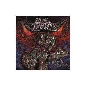 Evil Invaders / Feed Me Violence  国内盤 〔CD〕|hmv