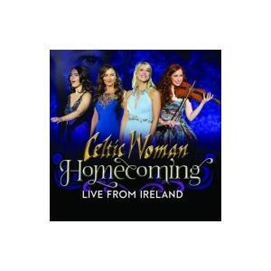Celtic Woman ケルティックウーマン / Homecoming: Live From Ireland 輸入盤 〔CD〕