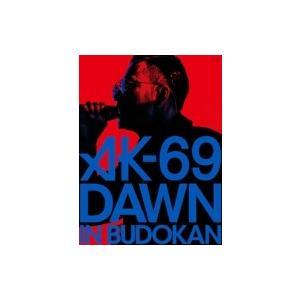 AK-69 エーケーシックスナイン / DAWN in BU...