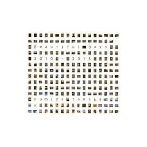 FUMIYA TANAKA / Beautiful Days 国内盤 〔CD〕|hmv