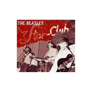 Beatles ビートルズ / The Complete STAR CLUB Tapes 1962 (2CD) 国内盤 〔CD〕|hmv