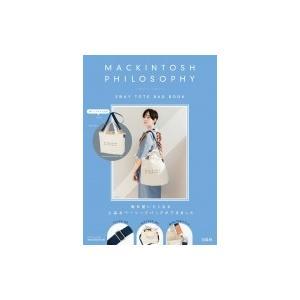 MACKINTOSH PHILOSOPHY 2WAY TOTE BAG BOOK / 書籍  〔ムック〕|hmv