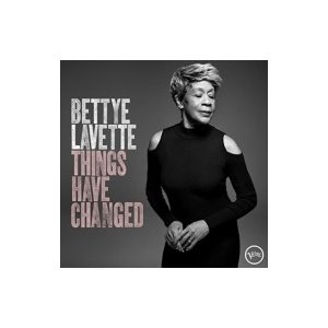 Bettye Lavette ベティラベット / Things Have Changed 輸入盤 〔CD〕|hmv