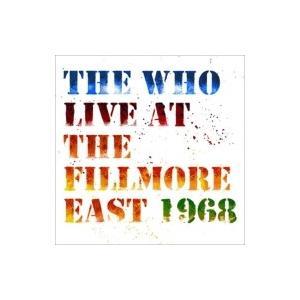 The Who フー / Live At The Fillmore East 1968 国内盤 〔SHM-CD〕 hmv