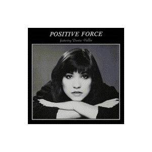 Positive Force / Positive Force Feat. Denise Vallin【紙ジャケット仕様】 国内盤 〔CD〕|hmv