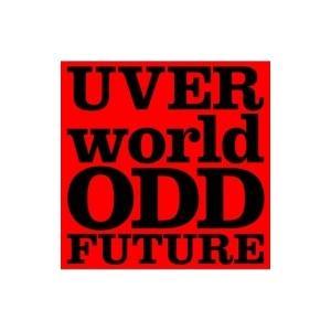 UVERworld ウーバーワールド / ODD FUTUR...