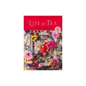 LIFE is TEA / 京阪神エルマガジン社  〔本〕