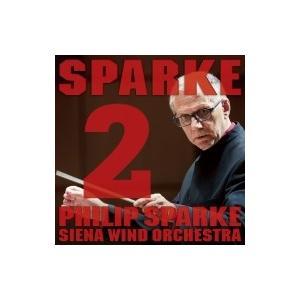 スパーク、フィリップ / スパーク&シエナ 2 国内盤 〔CD〕|hmv