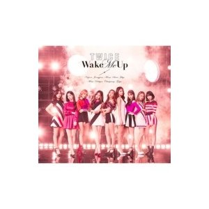 TWICE / Wake Me Up 【初回限定盤A】(CD+DVD)  〔CD Maxi〕|hmv