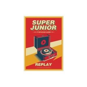 Super Junior スーパージュニア / 8集 Repackage:  REPLAY  〔CD〕|hmv
