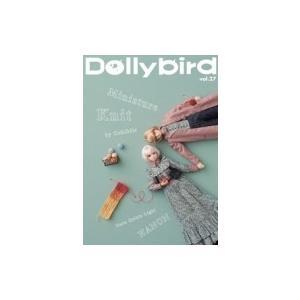 Dollybird vol.27 / 雑誌  〔本〕|hmv