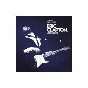Eric Clapton エリッククラプトン / Eric Clapton:  Life In 12 Bars (Original Motion Picture Soundtrack) <2SHM-CD> 国内盤 〔SHM-CD〕|hmv