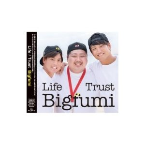Bigfumi / Trust -4460mix- / Life -4460mix- 〔CD Maxi〕