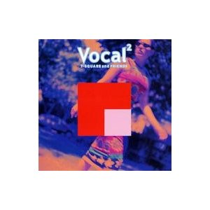 T-SQUARE ティースクエア / Vocal 2  /  And Friends 国内盤 〔CD〕|hmv