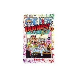 ONE PIECE DOORS! 1 ジャンプコミックス / 尾田栄一郎 オダエイイチロウ  〔コミック〕|hmv