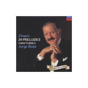 Chopin ショパン / ショパン:24の前奏曲、他 ホルヘ・ボレット 国内盤 〔CD〕