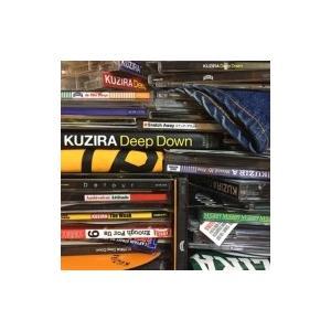 KUZIRA / Deep Down  〔CD〕