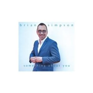 Brian Simpson ブライアンシンプソン / Something About You 輸入盤 〔CD〕