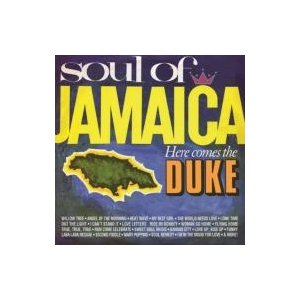 オムニバス(コンピレーション) / Soul Of Jamaica  /  Here Comes The Duke:  Expanded Edition 輸入盤 〔CD〕|hmv