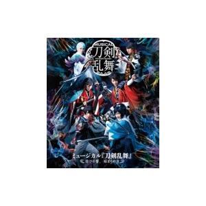ミュージカル『刀剣乱舞』 〜結びの響、始まりの音〜  〔BLU-RAY DISC〕|hmv