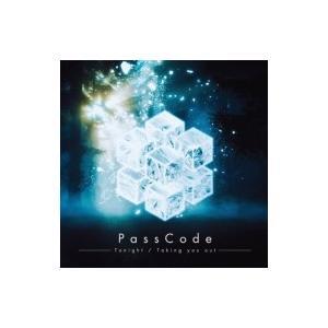 PassCode / Tonight  /  Taking you out 【初回限定盤】(+DVD)  〔CD Maxi〕|hmv