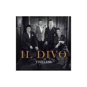 Il Divo イルディーボ / Timeless 輸入盤 〔CD〕 hmv