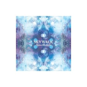 Novelbright / SKYWALK  〔CD〕