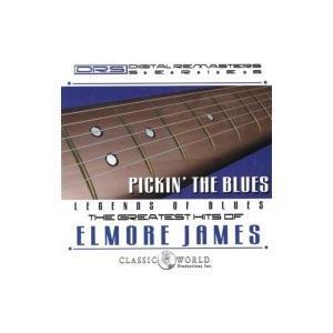 Elmore James エルモアジェイムス / Pickin' The Blues:  Greatest Hits Of Elmore James 輸入盤 〔CD〕|hmv