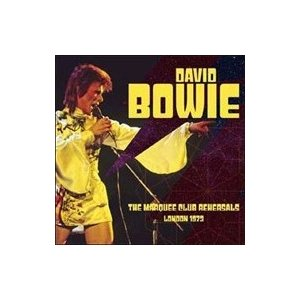 David Bowie デヴィッドボウイ / Marquee Club Rehearsals London 1973 (2CD)  輸入盤 〔CD〕|hmv