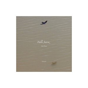 Pablo Juarez / Solo Piano - El Amanecer De Los Pajaros - 鳥たちの夜明け 国内盤 〔CD〕|hmv