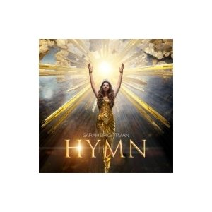 Sarah Brightman サラブライトマン / HYMN〜永遠の讃歌 輸入盤 〔CD〕 hmv
