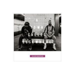 Killiam Shakespeare / A Town Called Elsewhere 国内盤 〔CD〕|hmv