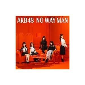 AKB48 / NO WAY MAN 【Type B 初回限定盤】(+DVD)  〔CD Maxi〕|hmv