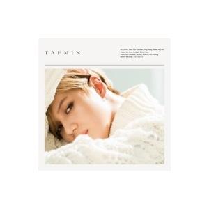 テミン (SHINee) / TAEMIN  〔CD〕|hmv